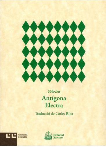 Riba, Sòfocles, Antígona, Electra